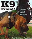 K9 Fraud!, Marian McKenna and Resi Gerritsen, 1550593935