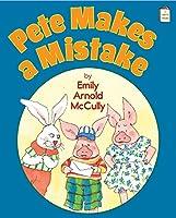 Pete Makes a Mistake: An I Like to Read® Book