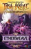 Tash-Kalar: Arena of Legends: Etherweave