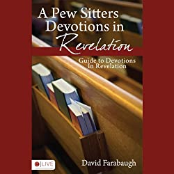 A Pew Sitter's Devotions in Revelation