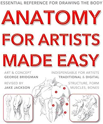 Anatomy For Artists Made Easy Essential Reference For Drawing The Body Bridgman George Amazon Sg Books