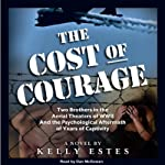 The Cost of Courage | Kelly Estes