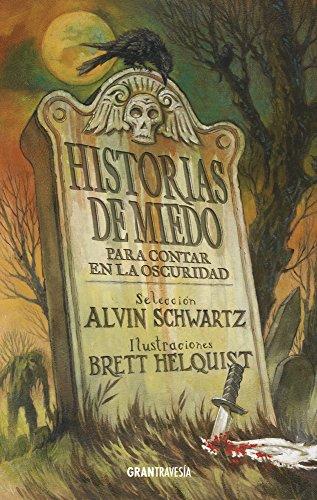 Historias de miedo para contar en la oscuridad 1 (Spanish Edition) [Alvin Schwartz] (Tapa Blanda)