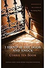 I Stand at the Door and Knock: Meditations by the Author of The Hiding Place Kindle Edition