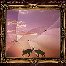 Mirror, Mirror by Unicycle Loves You (2010-09-07)