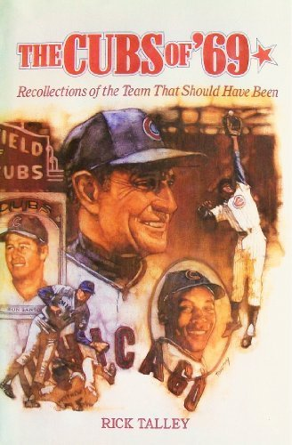 The Cubs of '69: Recollections of the Team That Should Have Been by Brand: McGraw-Hill Contemporary