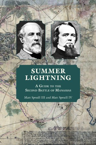 Summer Lightning: A Guide to the Second Battle of Manassas