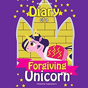 Diary of a Forgiving Unicorn Audiobook