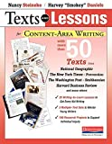 img - for Texts and Lessons for Content-Area Writing: With More Than 50 Texts from National Geographic, The New York Times, Prevention, The Washington Post, Smithsonian, Harvard Business Review and Many Others book / textbook / text book