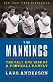 The Mannings: The Fall and Rise of a Football Family