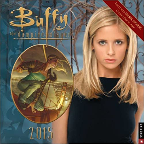 Buffy the Vampire Slayer 2015 Wall Calendar
