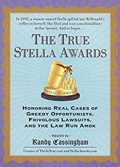 The True Stella Awards by [Cassingham, Randy]