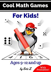Cool Math Games for Kids (Kids Books Ages 9-12)
