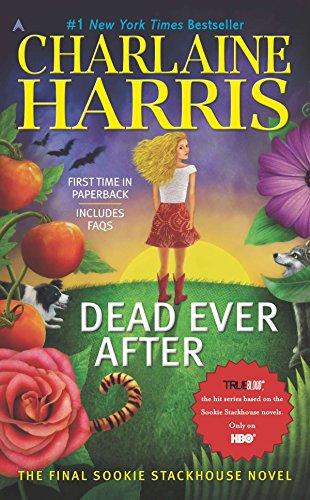 Dead Ever After (Sookie Stackhouse/True Blood) ()