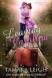 LEAVING CAROLINA: A Contemporary Romance (Southern Discomfort Book 1)
