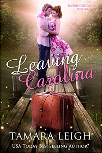 LEAVING CAROLINA: Southern Discomfort Series: Book One