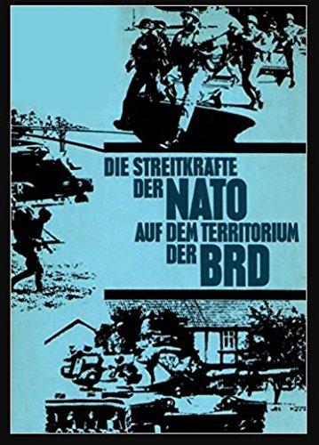 Die Streitkräfte der NATO auf dem Territorium der BRD