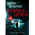 Scared to Death (The Detective Kay Hunter series) (Detective Kay Hunter crime thriller series Book 1)