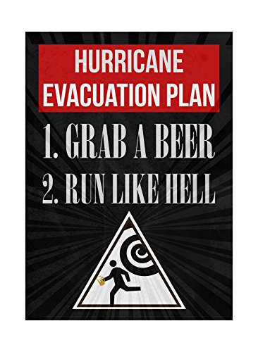 Hurricane Evacuation Plan 1. Grab A Beer 2. Run Like Hell Print Running Man Picture Fun Drinking Humor Bar Wall Decora - Hurricane Evacuation Sign