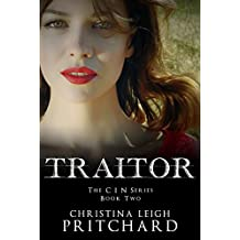 TRAITOR (The C I N Series Book 2)