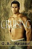 Cruising, G. A. Hauser, 1449592805