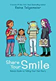 img - for Share Your Smile: Raina's Guide to Telling Your Own Story book / textbook / text book