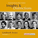 Conversations That Matter: Insights & Distinctions - Landmark Essays, Volume 2 | Steve Zaffron,Laurel Scheaf,Mark Spirtos,Jane Wright,Cathy Elliott
