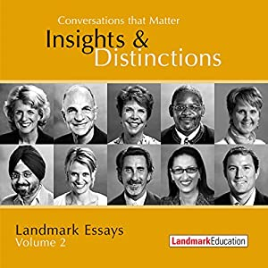Conversations That Matter: Insights & Distinctions - Landmark Essays, Volume 2 Hörbuch
