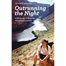 Outrunning the Night: A life journey of disability, determination and joy