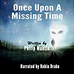 Once upon a Missing Time | Philip Mantle