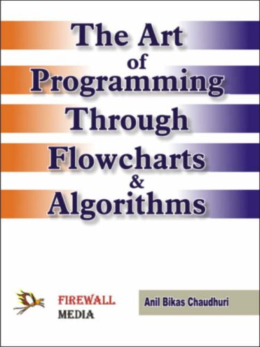 The Art of Programming Through Flowcharts and Algorithms PDF