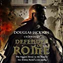 Defender of Rome Audiobook by Douglas Jackson Narrated by Cornelius Garrett