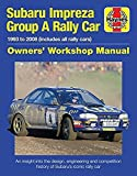 Subaru Impreza WRC Rally Car (Owners' Workshop Manual)