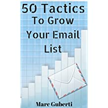 50 Tactics To Grow Your Email List