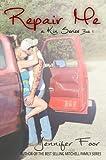 Repair Me (Kin Series Book 1)