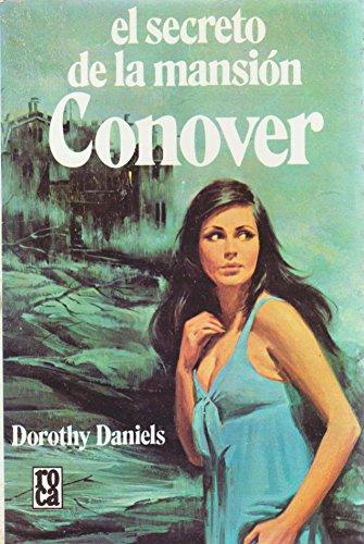 El Secreto de la Mansion Conover