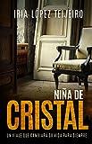 Niña de Cristal (Spanish Edition)