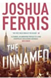 The Unnamed by Joshua Ferris (27-Jan-2011) Paperback