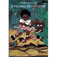 O PICAPAU DEVASTADOR (Aventuras de Microcólus Livro 20)