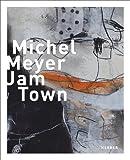 Michel Meyer: Jam Town, Martin Stather, 3866789300