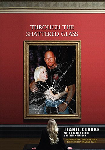 Through The Shattered Glass by [Clarke, Jeanie, Craig, Bradley, Cameron, Neil]