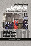 Re Iimagining Elementary Social Studies: A Controversial Issues Reader (Teaching and Learning Social Studies)