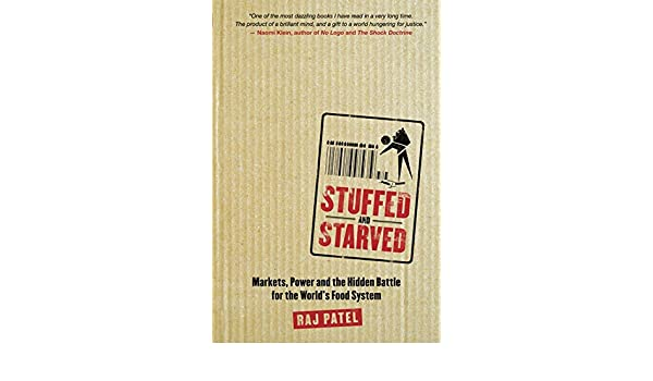 Stuffed and starved raj patel 9781554680115 amazon books fandeluxe Images