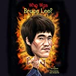 Who Was Bruce Lee?: Who Was...? | Jim Gigliotti