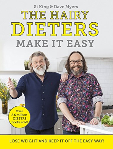 The Hairy Dieters Make It Easy: Lose weight and keep it off the easy way by Hairy Bikers