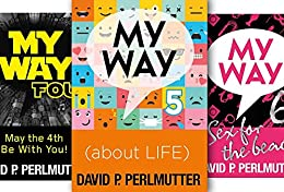 Box Set of My Way 4 - 5 - 6: Science Fiction, About Life and Erotica! by [Perlmutter, David P]