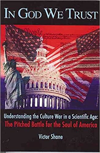 Book [In God We Trust: Understanding the Culture War in a Scientific Age - The Pitched Battle for the Soul of America] (By: Victor Shane) [published: June, 2008]
