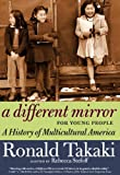 A Different Mirror for Young People, Ronald Takaki, 1609804848