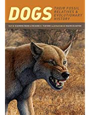Dogs: Their Fossil Relatives and Evolutionary History