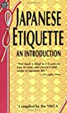 img - for Japanese Etiquette: An Introduction by World Fellowship Committee of the Tokyo Y.W.C.A. (1959-10-01) book / textbook / text book